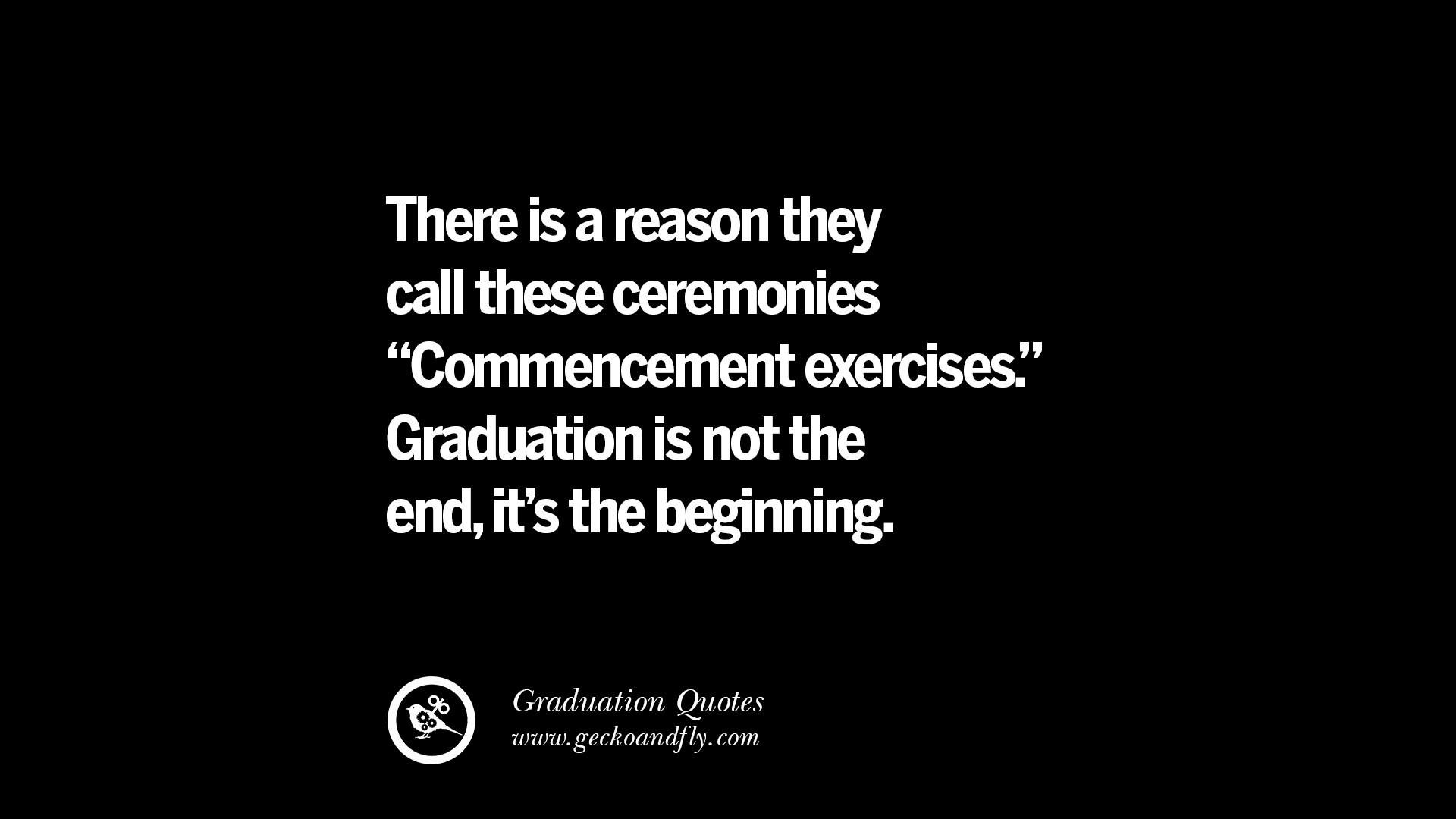 Graduation Motivational Quotes  30 Empowering Graduation Quotes For University College