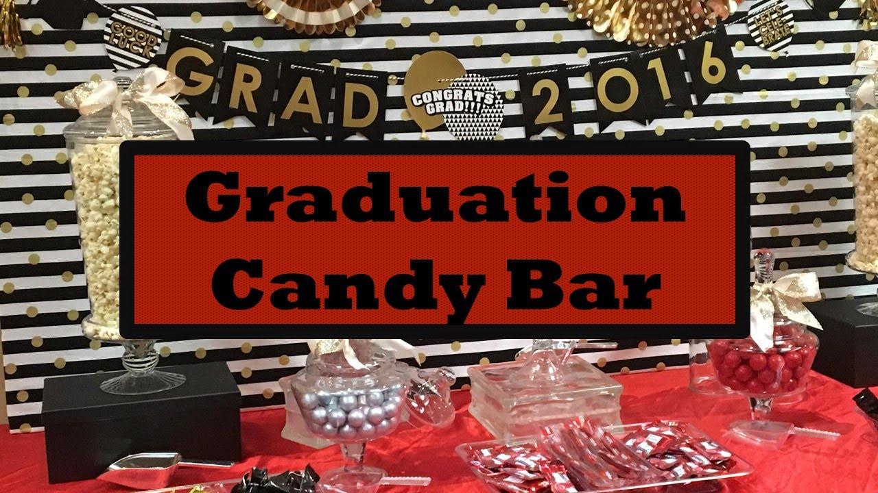 Graduation Party Candy Ideas  High School Graduation Party Ideas Candy Bar