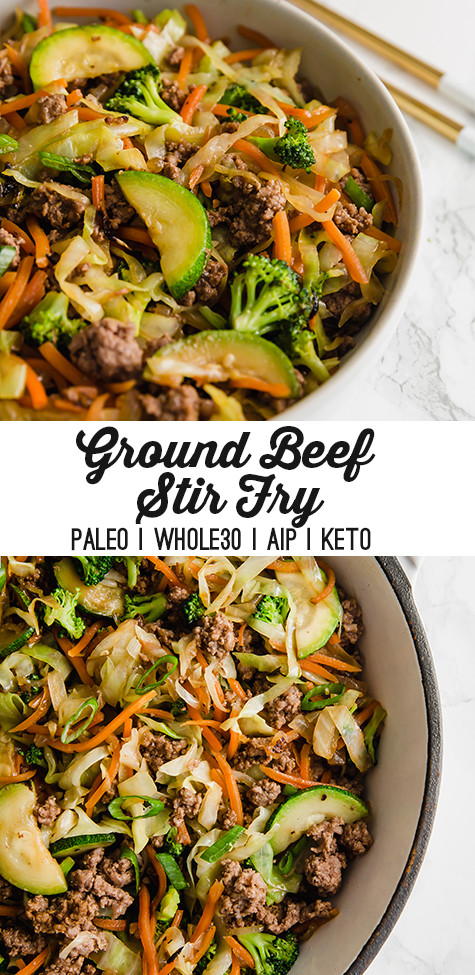 Ground Beef Stir Fry Recipes  Ground Beef Stir Fry Paleo Whole30 AIP Unbound Wellness