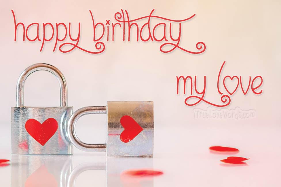 Happy Birthday Wishes For Boyfriend  60 Birthday Wishes For Boyfriend True Love Words