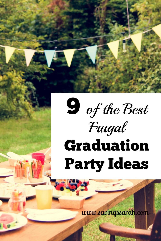 High School Graduation Party Ideas  9 the Best Frugal Graduation Party Ideas Earning and