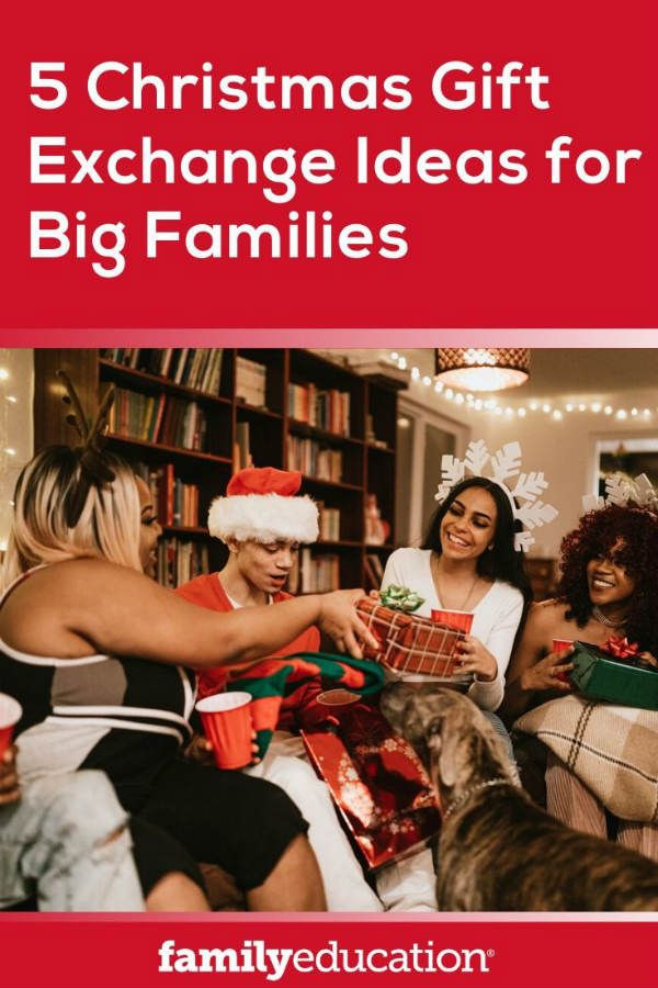 Large Family Christmas Gift Exchange Ideas  5 Christmas Gift Exchange Ideas for Big Families