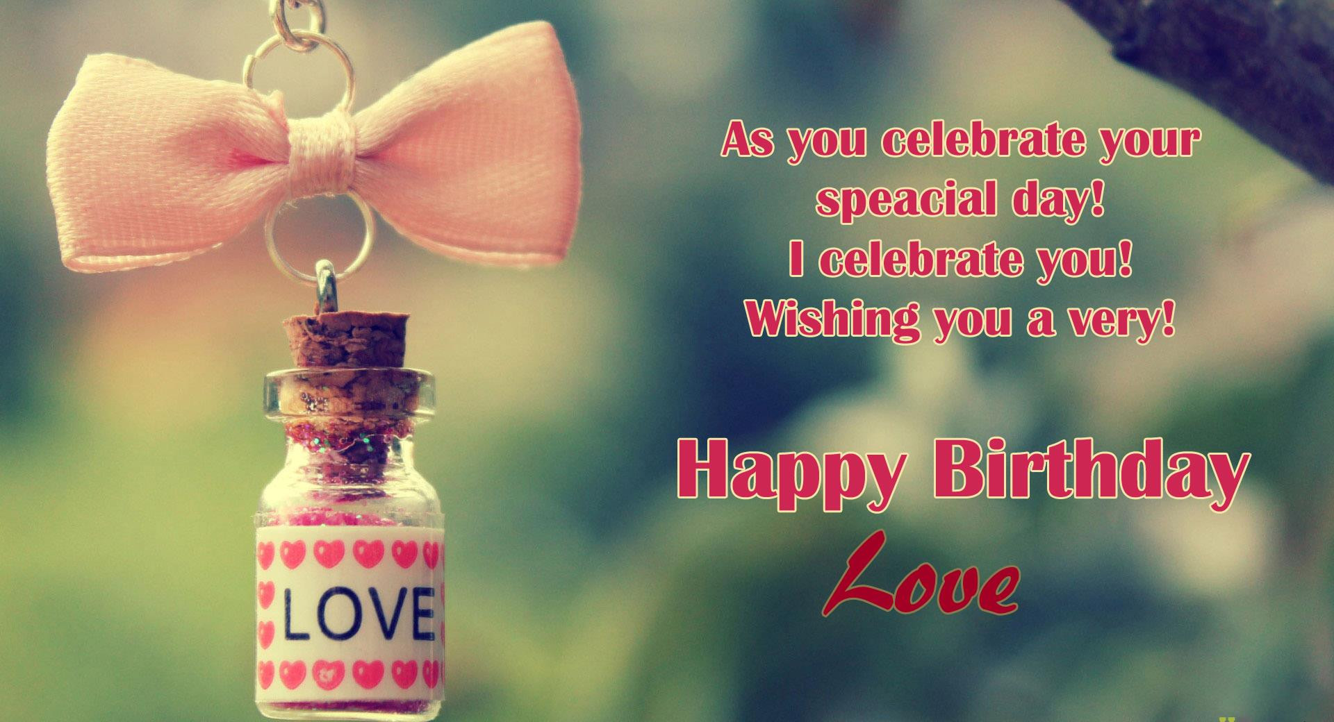 Loving Birthday Wishes  Happy Birthday To Love HD Wallpapers Messages & Quotes