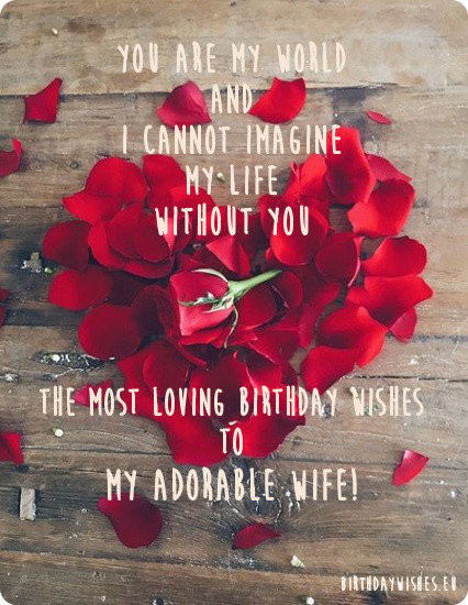 Loving Birthday Wishes  Birthday Wishes For Wife With Love From Husband