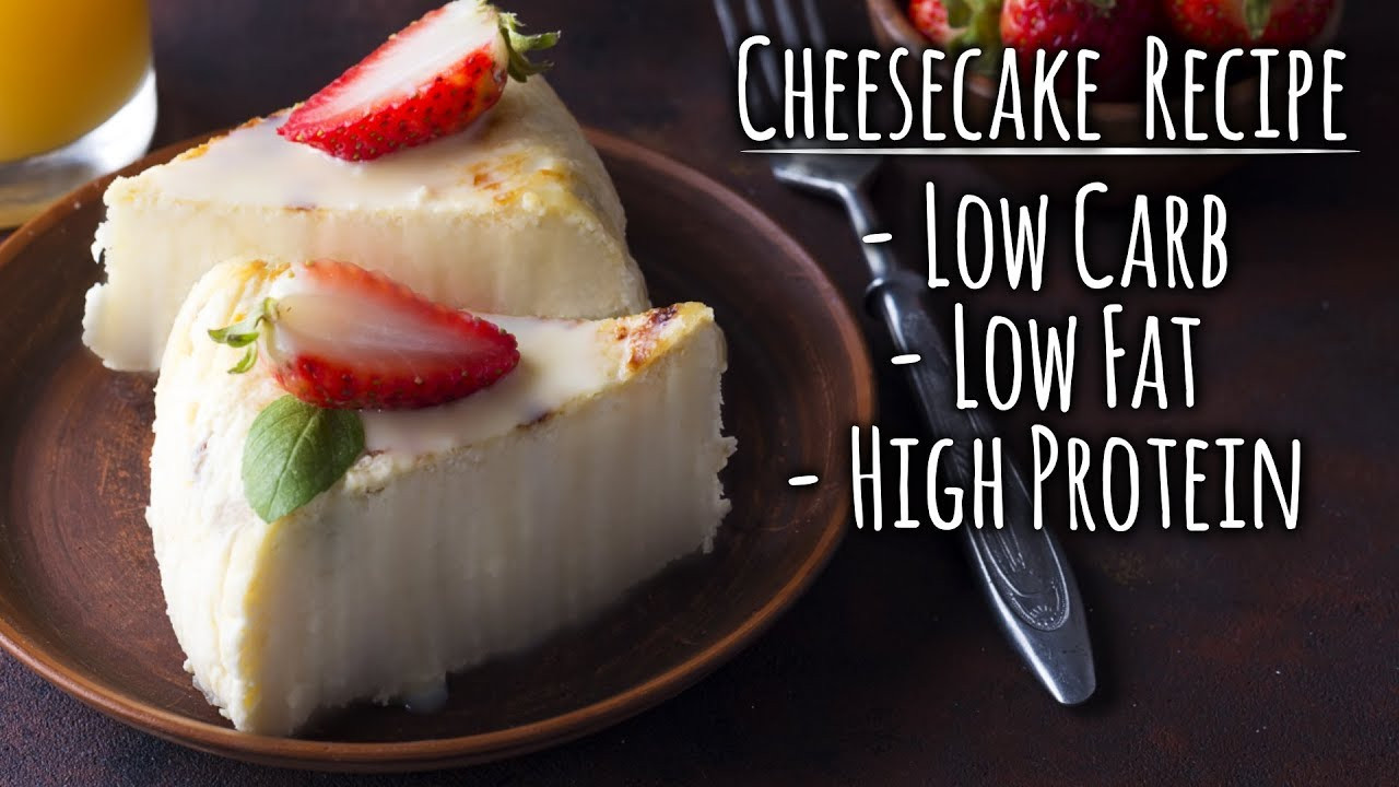 Low Fat High Protein Recipes  Cheesecake Recipe LOW Carb LOW Fat HIGH Protein