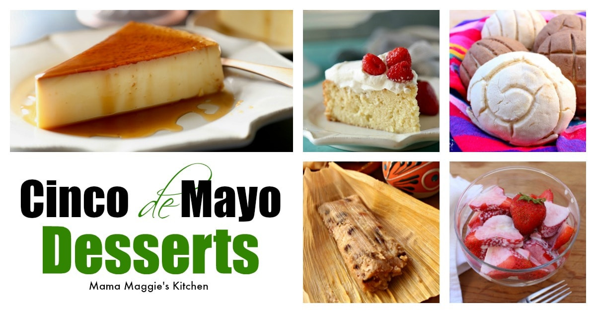 Mexican Desserts For Cinco De Mayo  Mexican Desserts for Cinco de Mayo