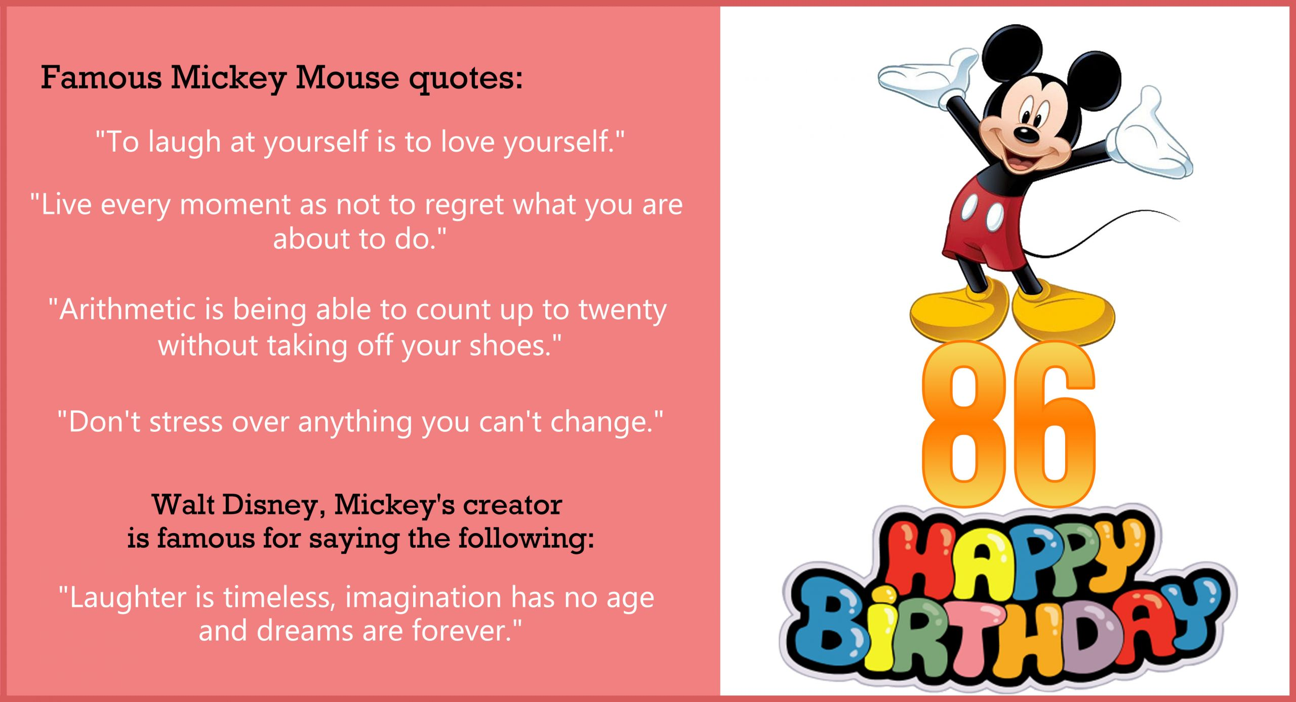 Mickey Mouse Birthday Quotes  [Image] Celebrate Mickey Mouse 86th birthday with his