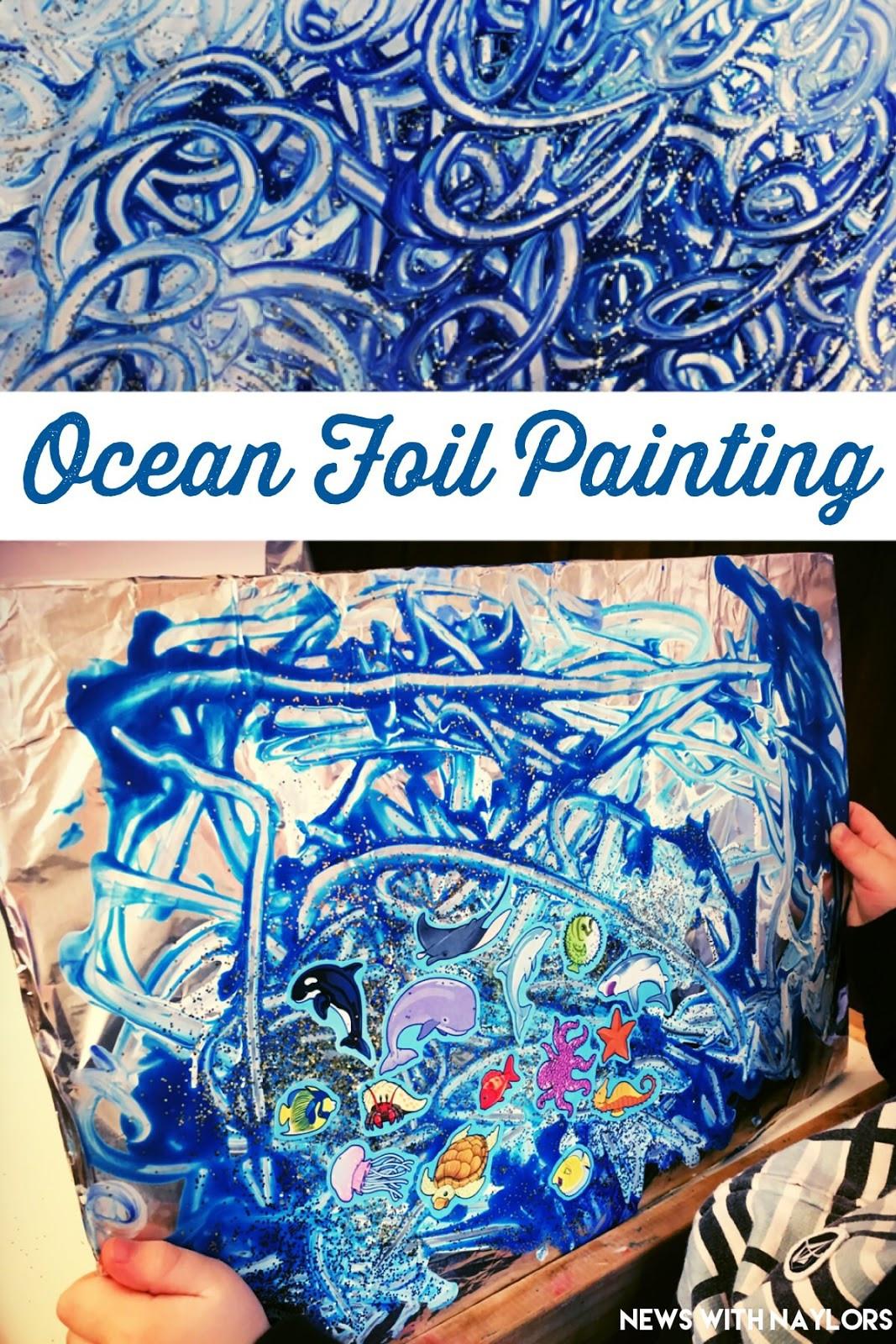 Paint Ideas For Preschoolers  Ocean Foil Painting