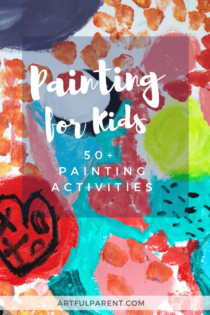 Paint Ideas For Preschoolers  Painting for Kids 50 Awesome Painting Activities Kids Love
