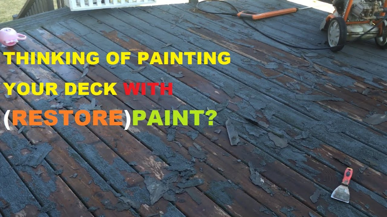 Paint My Deck  Before You Paint Your Deck Must See restore paint