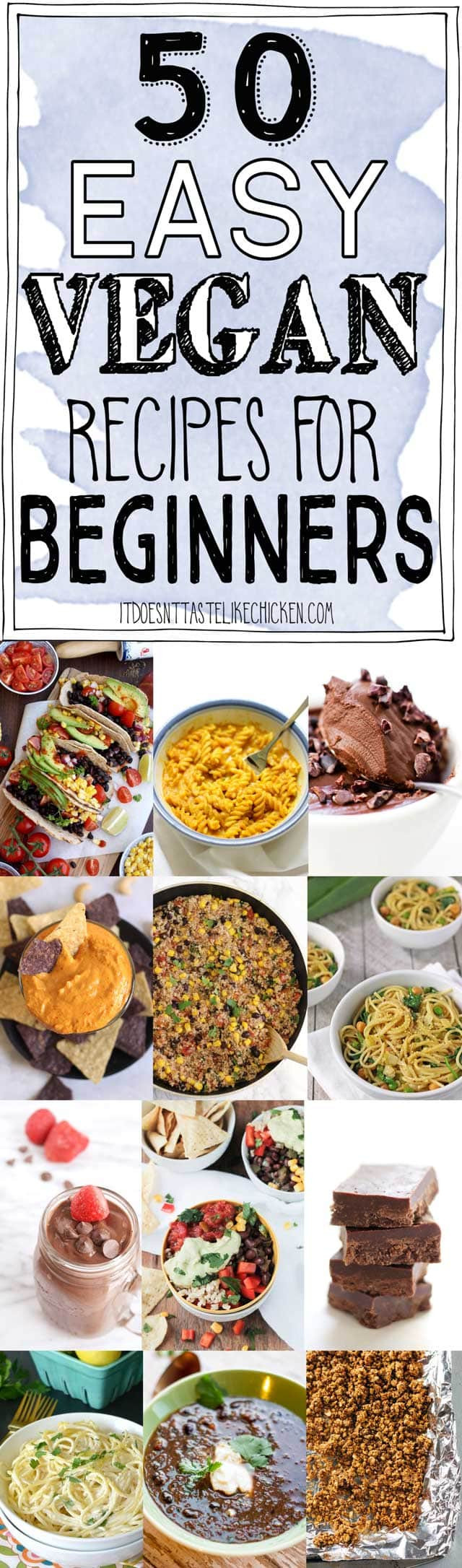 Quick And Easy Vegan Recipes  50 Easy Vegan Recipes for Beginners • It Doesn t Taste