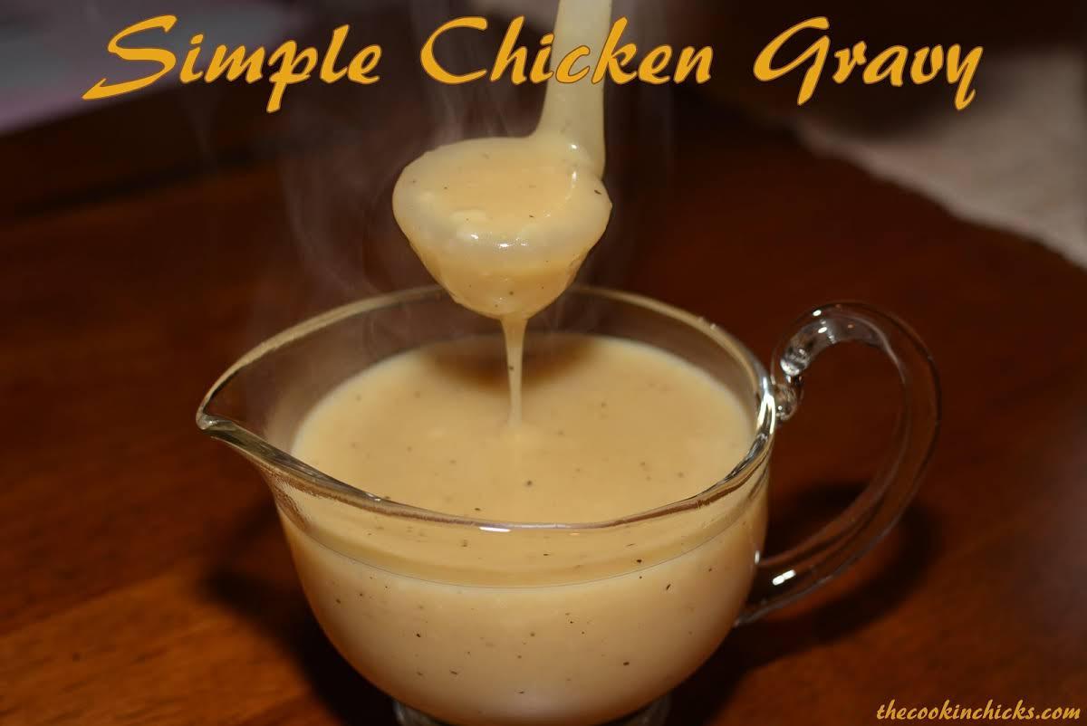 Quick Chicken Gravy  10 Best Simple Chicken Gravy with Chicken Broth Recipes