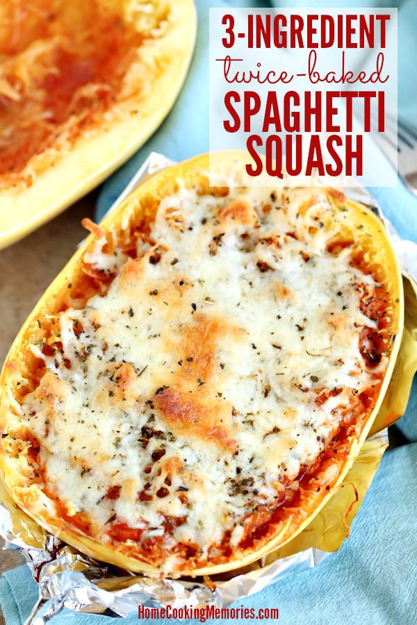 Quick Spaghetti Squash  3 Ingre nt Twice Baked Spaghetti Squash Recipe Home