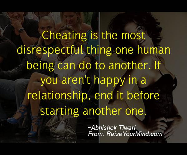 Relationship Cheating Quotes  Being disrespectful in a relationship Being disrespectful