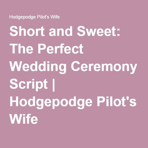 Short Simple Wedding Vows  Wedding ceremony script Scripts and Perfect wedding on