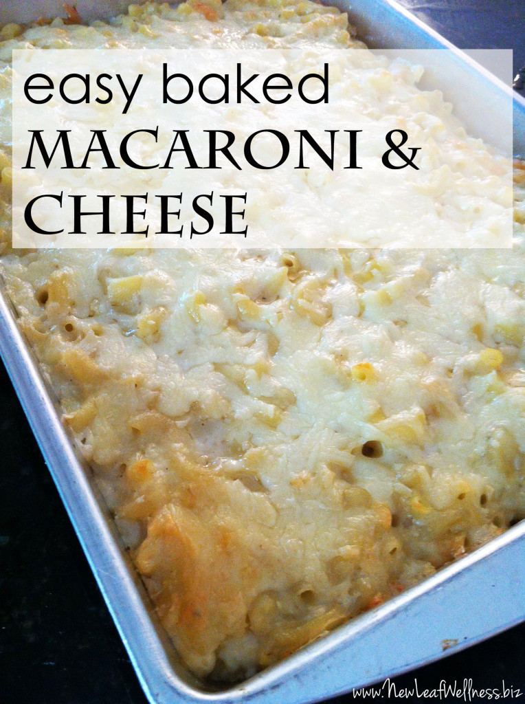 Simple Baked Macaroni And Cheese Recipe  Mary's easy baked macaroni and cheese recipe – New Leaf