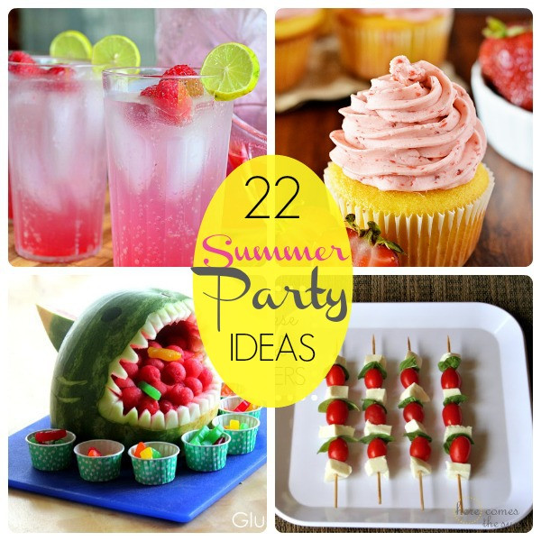 Summertime Party Food Ideas  Great Ideas 22 Summer Party Food Ideas