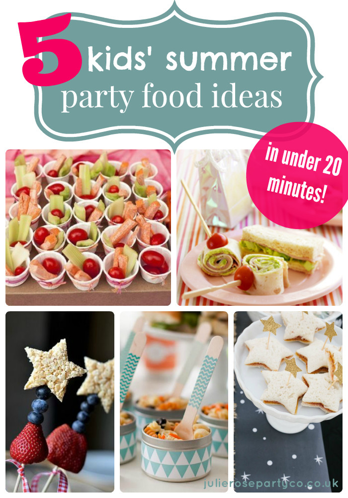Summertime Party Food Ideas  5 kids' summer party food ideas in under 20 minutes