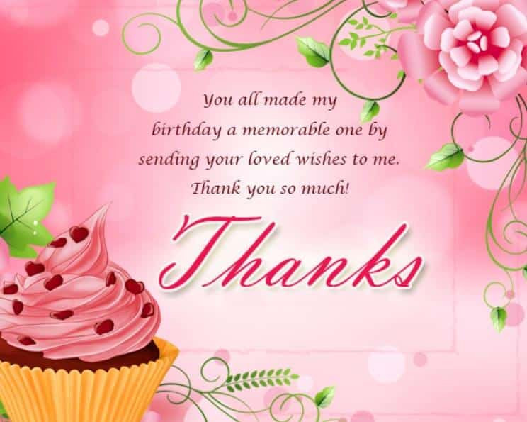 Thank You So Much For The Birthday Wishes  Thank You Message for Birthday Wishes Appreciation for