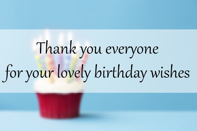 Thank You So Much For The Birthday Wishes  30 Thank You Notes for Birthday Wishes Making Different