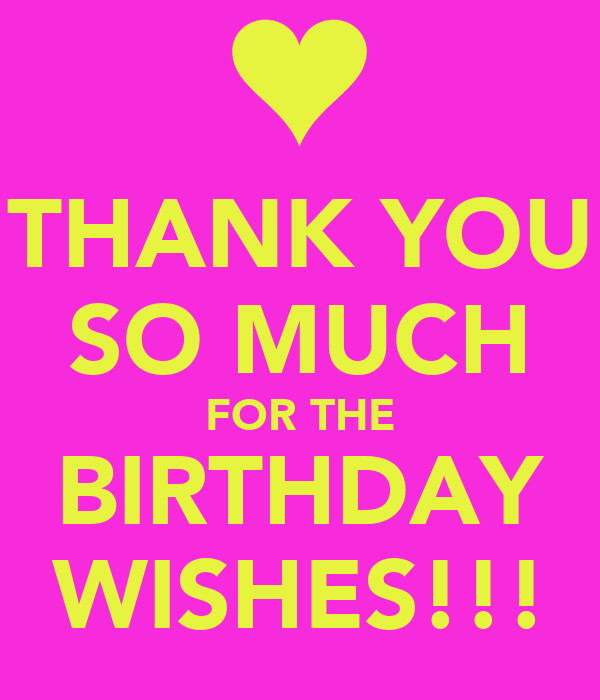 Thank You So Much For The Birthday Wishes  THANK YOU SO MUCH FOR THE BIRTHDAY WISHES Poster