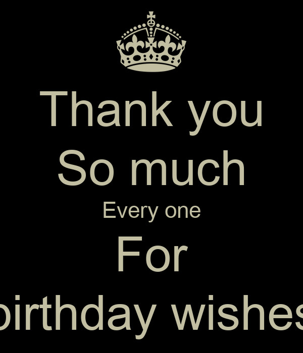 Thank You So Much For The Birthday Wishes  Thank you So much Every one For birthday wishes Poster