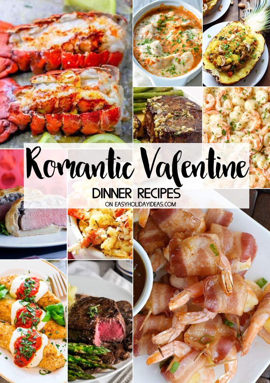 Valentine Dinner Recipes  Romantic Valentine Dinner Recipes Easy Holiday Ideas