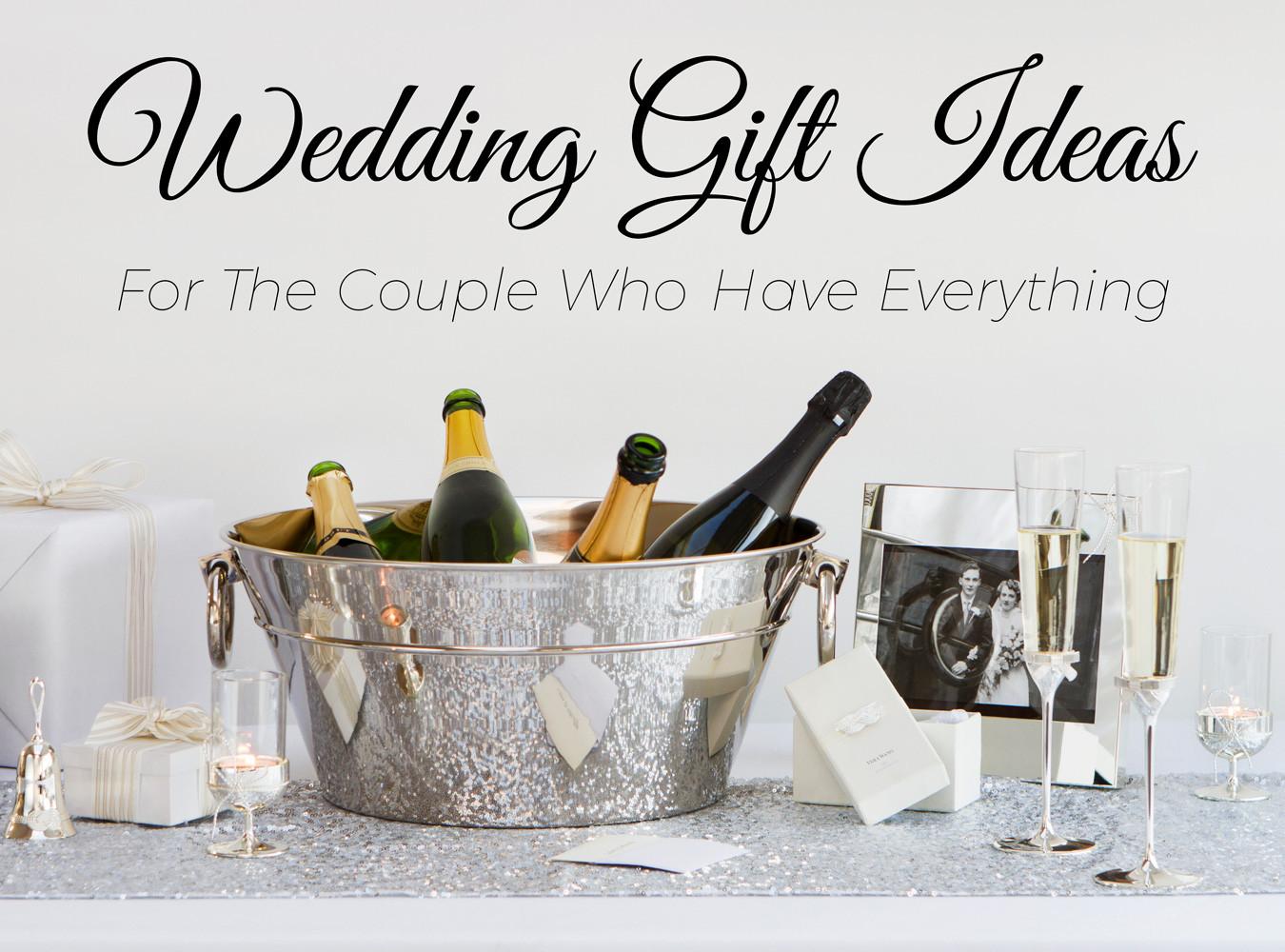 Wedding Gift Ideas For The Couple  5 Wedding Gift Ideas for the Couple Who Have Everything